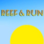 Reef and Run